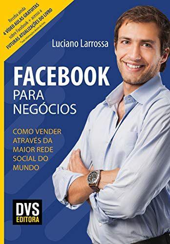 Facebook para Negócios: Como vender através da mai...