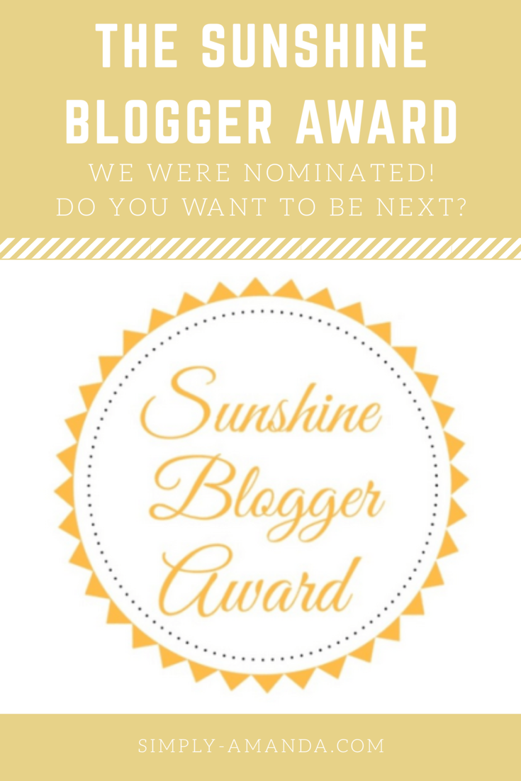 Simply Amanda was nominated for the Sunshine Blogger Award! I'm SO honored! Now I'm looking for 11 bloggers to nominate next. If you want to be considered for the award, leave a comment with your blog link on my blog post. Nominees will be notified on April 21st :)
