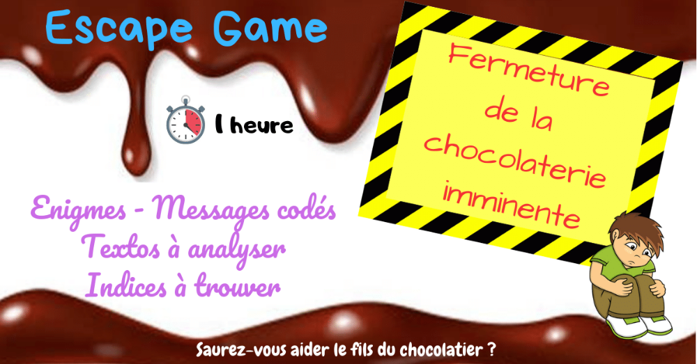 Escape Game Printemps Ce2 Cm1 Cm2 Sauvez La Chocolaterie Profissime Ressources Pour La Classe Ce2 Cm1 Cm1 Cm2 Cm1