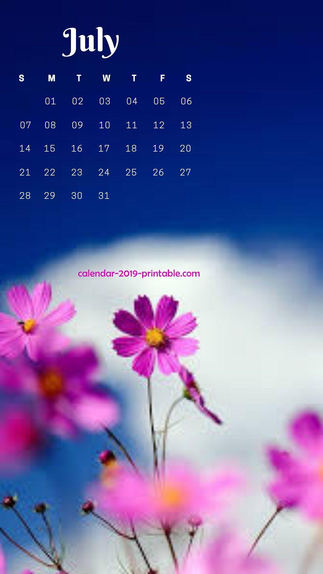 July 2019 Iphone Flower Wallpaper Calendar Wallpaper Calendar July Calendar