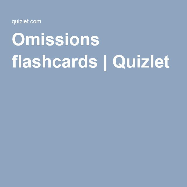Omissions Flashcards Quizlet Vocabulary Learning