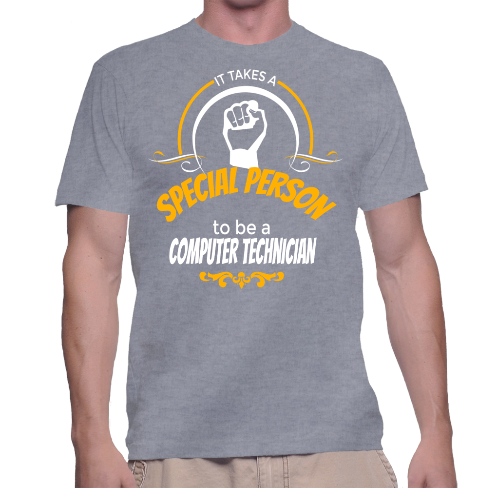It Takes A Special Person To Be A Computer Technician T-Shirt