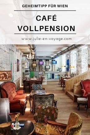 Wenn es um Café-Tipps für Wien geht, darf eines auf keinen Fall fehlen: das Café Vollpension. Warum es mein neues Lieblingscafé ist und du ihm bei deinem Wien-Städtetrip auf jeden Fall einen Besuch abstatten solltest, verrate ich dir in diesem Beitrag. © Mark Glassner #städtereise #tipp #insider #geheimtipp #cafés