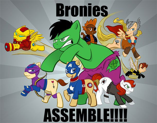 Bronies assemble!