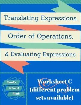 Translating Expressions Order Of Operations Evaluating Expressions Worksheet C Evaluating Expressions Order Of Operations Evaluation