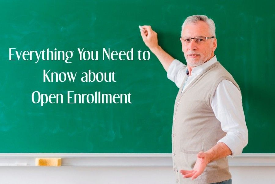 Everything You Need To Know About Open Enrollment Health