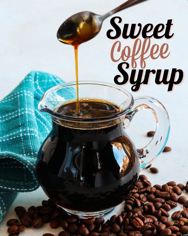 Sweet Coffee Syrup Recipe & My Favorite 10 Things To Do With Coffee! - Southern Plate