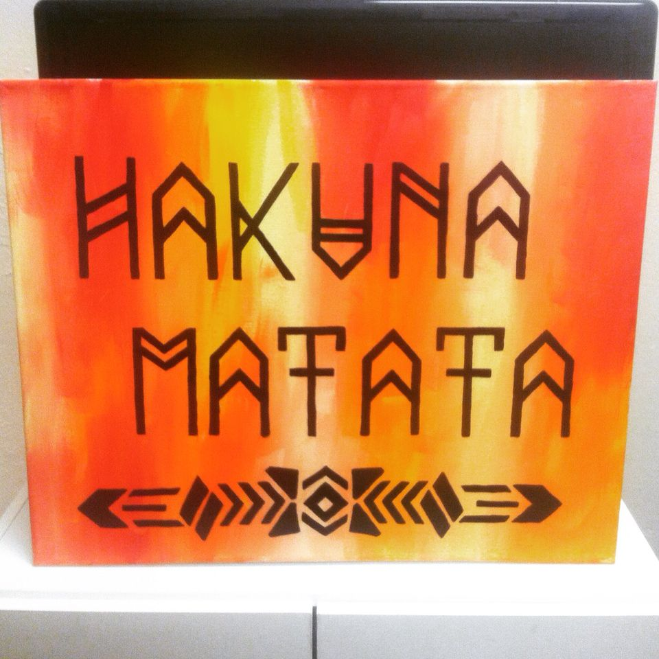 Hakuna Matata--it means no worries | Canvas Thoughts ...
