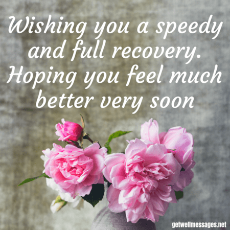 wishing you a speedy recovery message | Get well messages ...