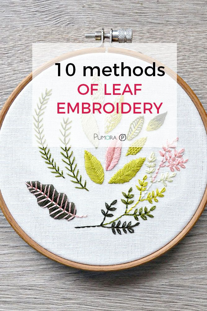 9 methods of leaf embroidery - Pumora - all about hand embroidery