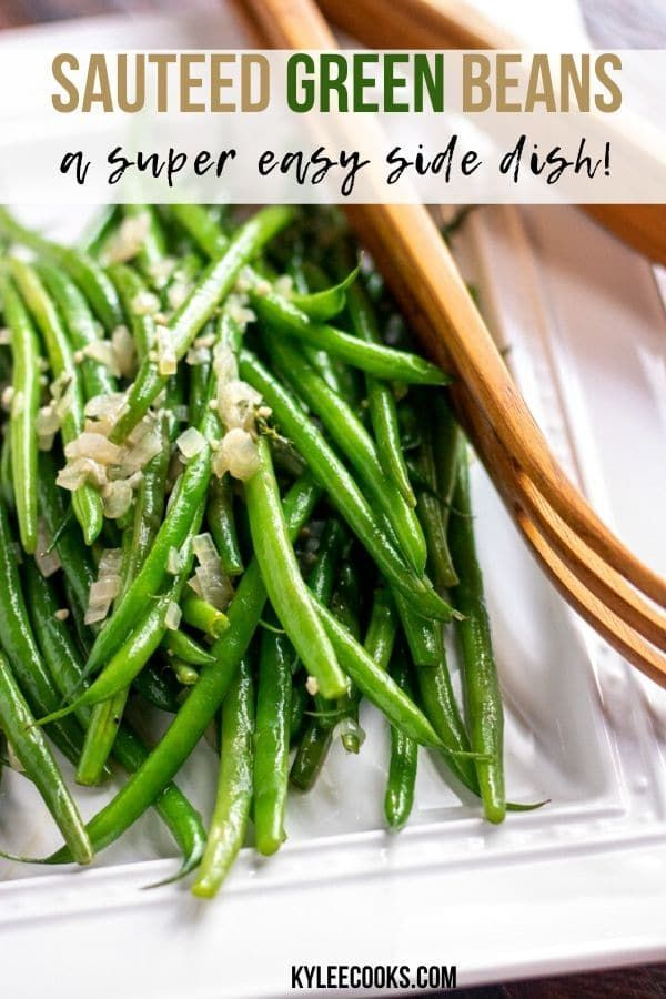 Garlic Garlic and shallots gently flavor these sauteed green beans making them a wonderful weeknigh
