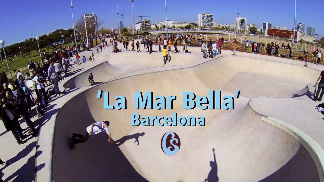 Inauguracion Skatepark La Mar Bella Barcelona Youtube