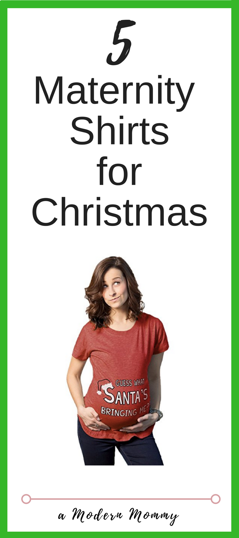 b5239ca0f16a7 Maternity Shirts during the Holidays! Christmas time is here and your baby  is near. Celebrate the gift of your baby and the humor that can be found.