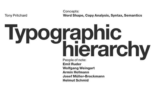 Typographic Hierarchy by tonypritchard. Welcome to this tutorial on typographic hierarchy. We will be looking at word shape, copy analysis, syntax and semantics. Typographic hierarchy is about analysing text-based information and creating levels of importance based on the meaning of the words. The designer can determine the order in which the reader sees the information through basic typographic techniques such as changing the size, weight or position of the type. This activity is…