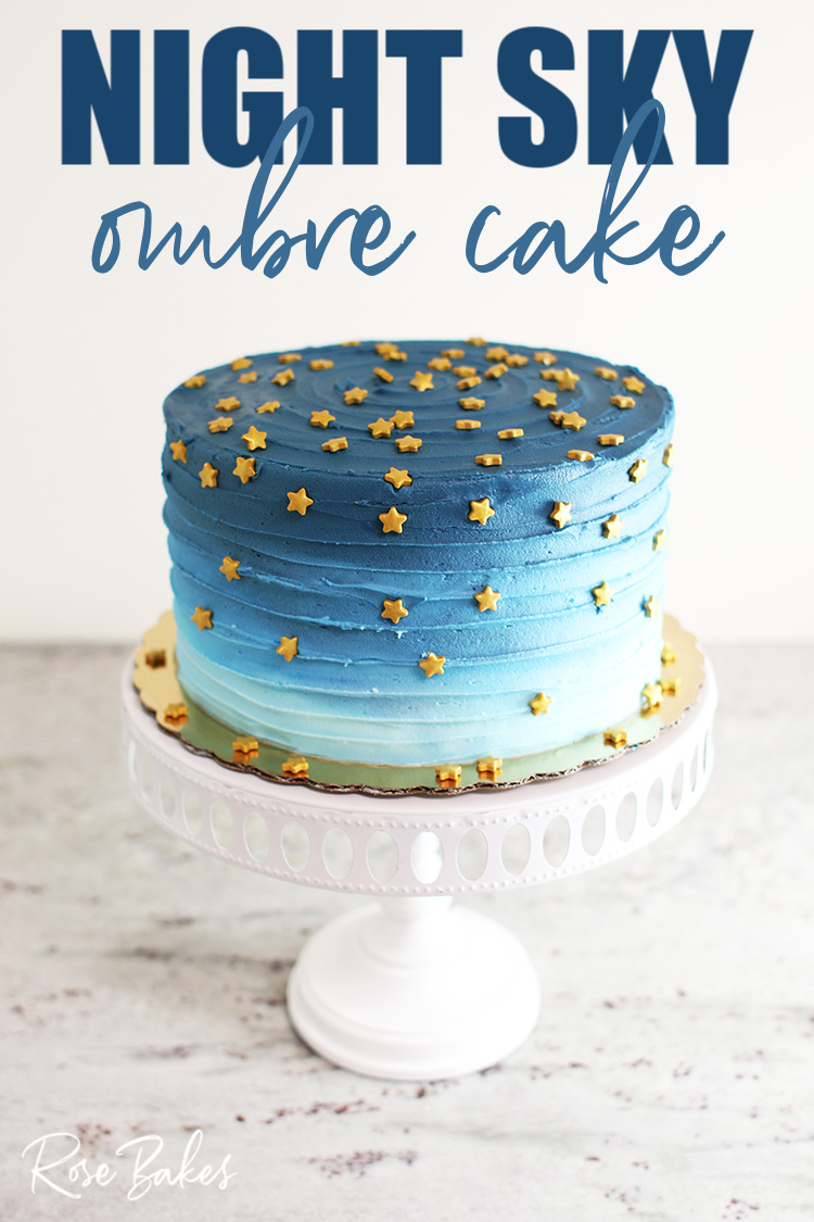 Photo of Night Sky Ombre Cake (a preview of Cake Decorating for Beginners) | Rose Bakes