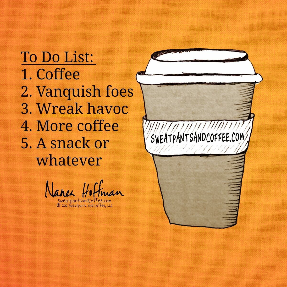 Sums Up My Day Coffee Quotes Coffee Obsession Coffee Humor