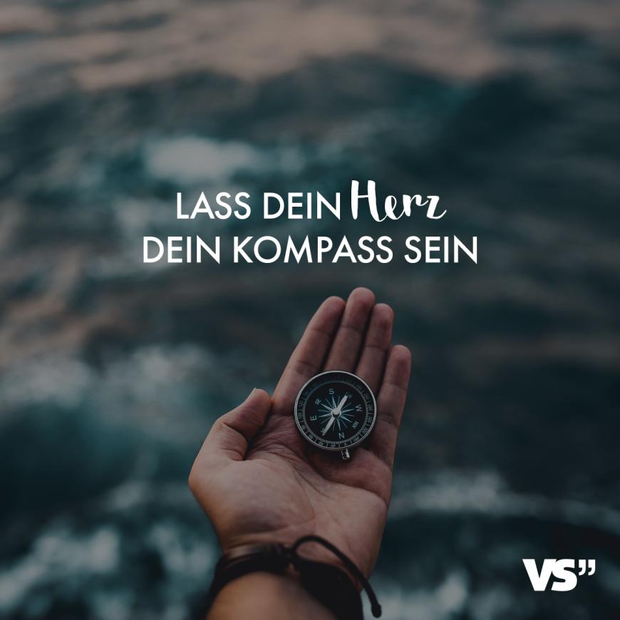 Visual Statements Lass dein Herz dein Kompass Sprüche / Liebe / Liebessprüche / verliebt