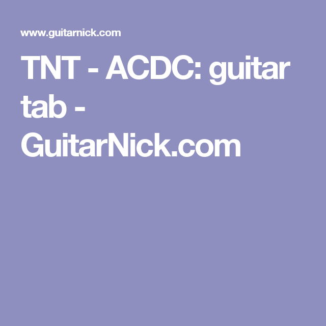 Tnt Acdc Guitar Tab Guitarnick Guitar Lessons Pinterest