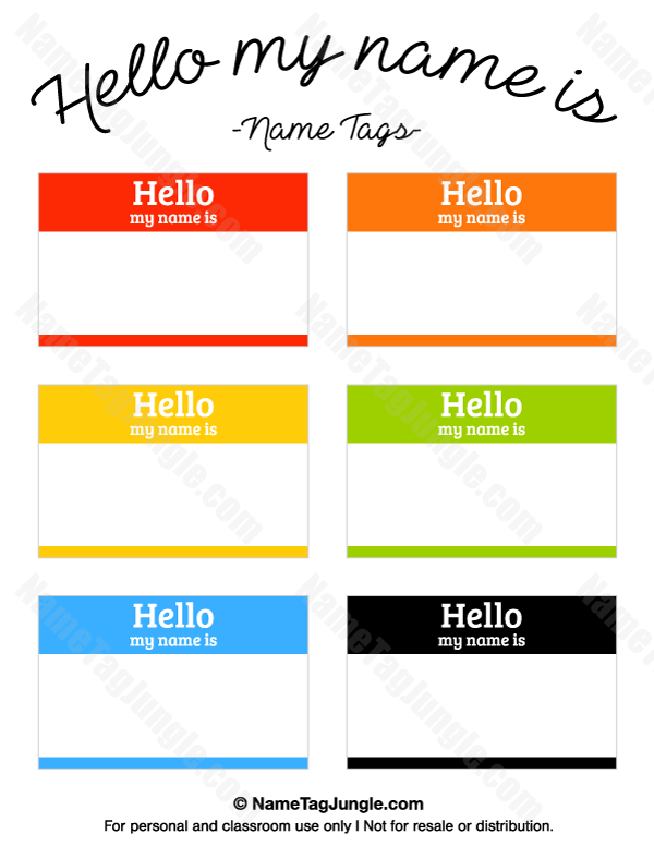 Free Printable Hello My Name Is Tags There Are Six Diffe Colors