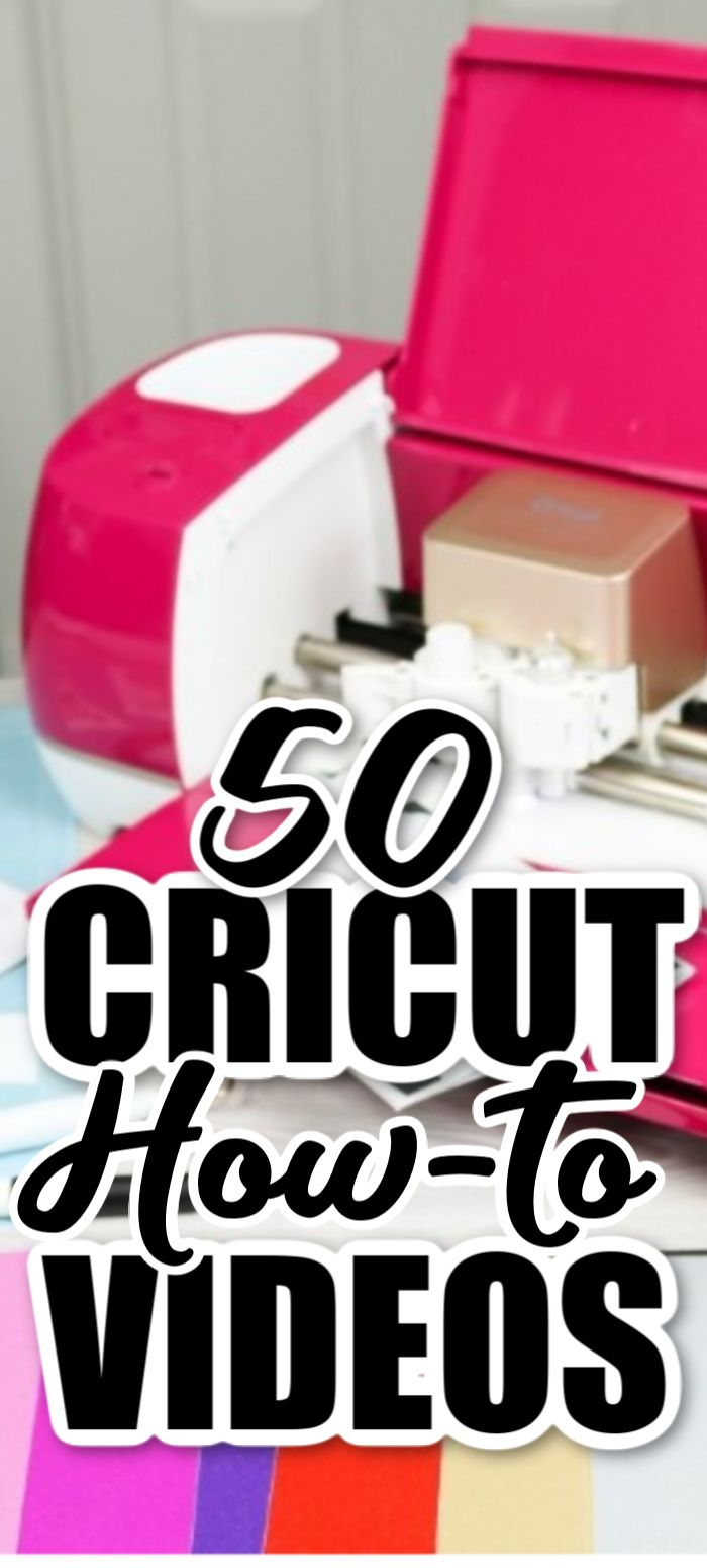 50 Cricut How-to Videos to Help You!