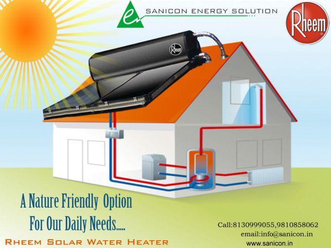 Rheem Solar Water Heater A Nature Friendly Option For Our Daily Needs Solar Water Heater Water Heater Solar