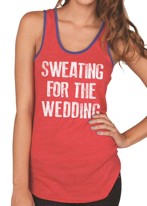 Valentine's Gift Sweating for the Wedding Tank by Lauraquels, $26.95