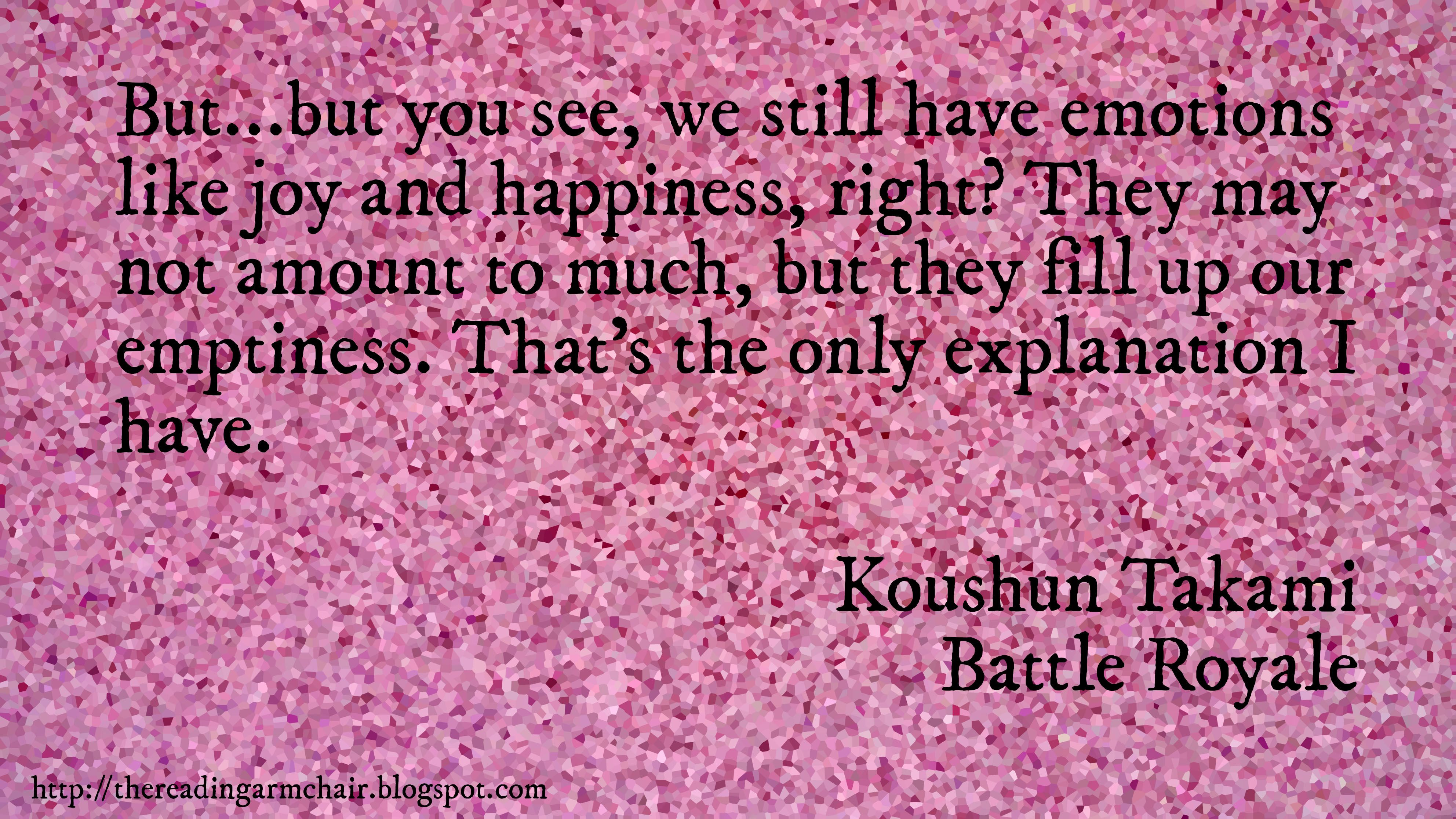 Quote from Battle Royale by Koushun Takami