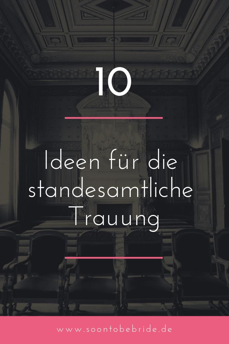 Standesamt 10 Ideen Fur Eine Festliche Trauung Standesamtliche Trauung Standesamtliche Hochzeit Hochzeit Zeremonie