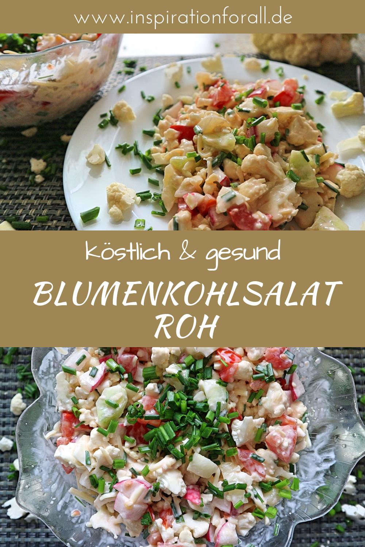Leckerer Blumenkohlsalat roh – einfaches & schnelles Rezept