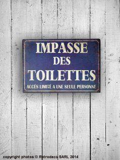 Plaque impasse des toilettes d co brocante antic line for Interieur deco brocante