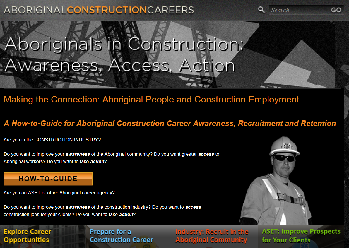 Aboriginal Construction Careers Website A One Stop Information Solution For Career Seekers Job Seekers Construction Employers A Job Seeker Awareness Career