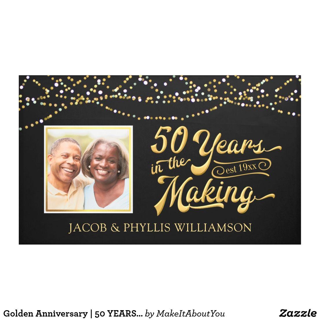 Golden Anniversary 50 Years In The Making Photo Banner Zazzle Com Anniversary Banner Photo Banner Golden Anniversary