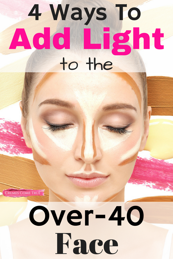 Makeup Tips for Over 10 Women - Cremes Come True  Contour makeup