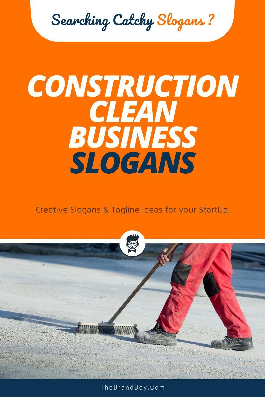 189 best construction clean business slogans