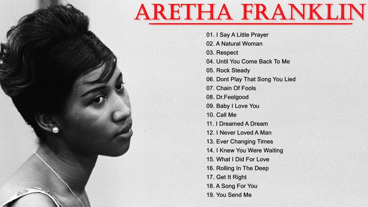 Aretha Franklin Greatest Hits Best Clasic Soul Music Of Aretha