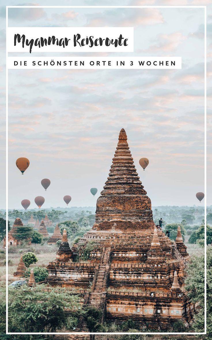 Unsere Myanmar Route für 3 bis 4 Wochen