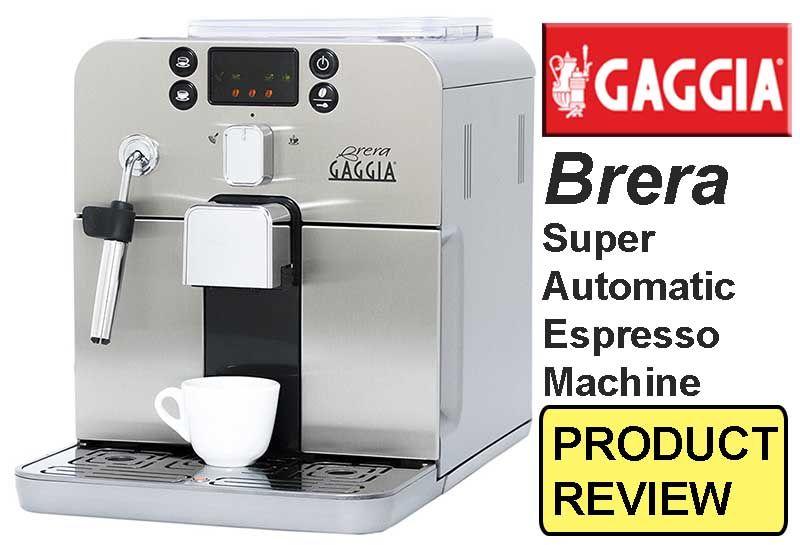 Gaggia brera espresso machine reviews gaggia brera