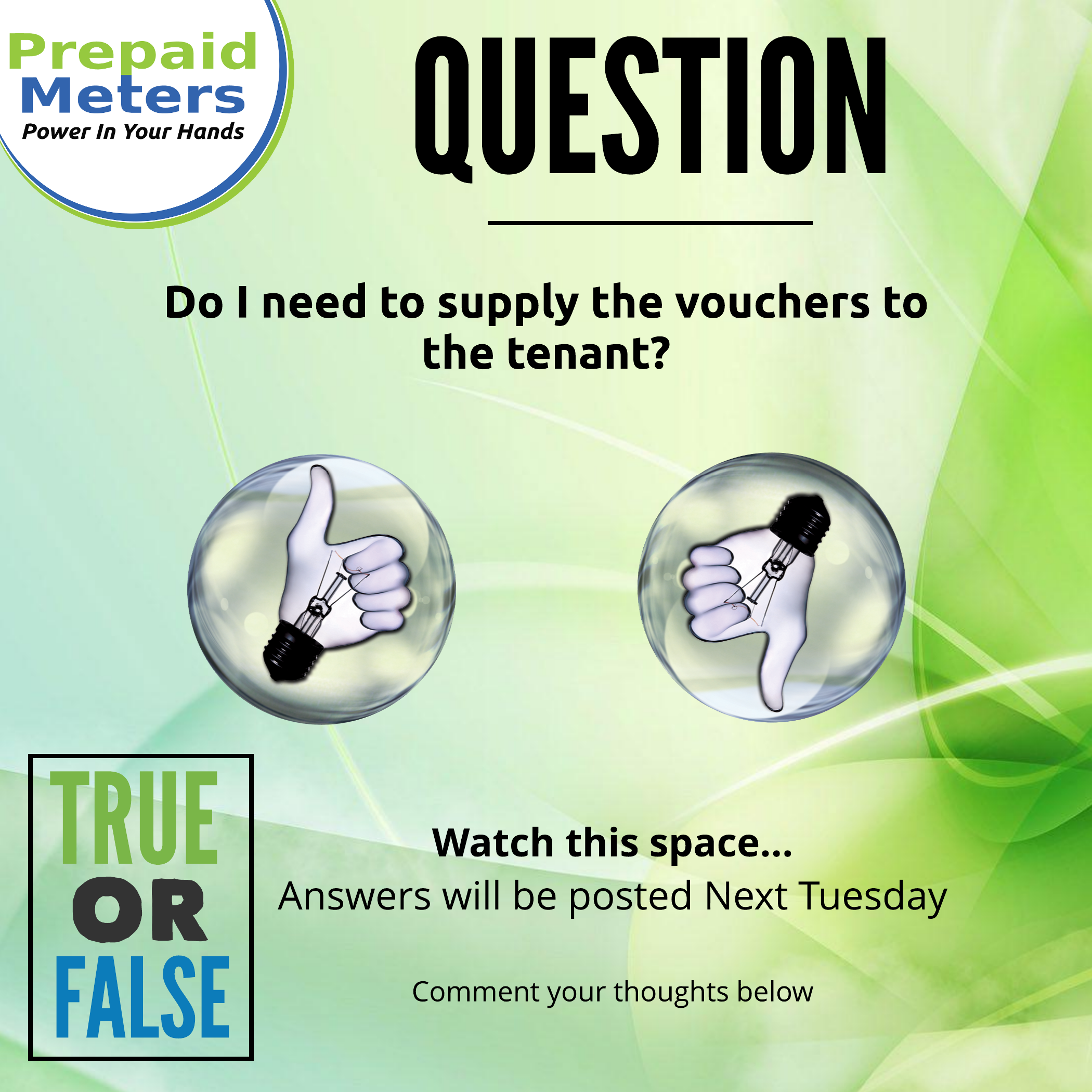 Question 12: Do I need to supply the vouchers to the tenant