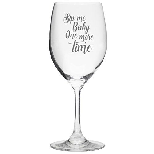 Lushy Wino Sip Me Baby One More Time Cute Funny Wine Glass Wine Guide Wine Bible Wine Opener Wine Glasses Wine Glass Funny Wine Glasses Etched Wine Glass