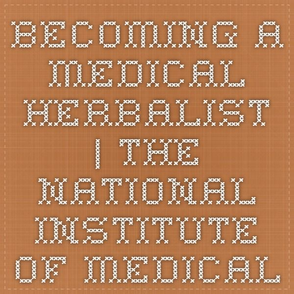 Becoming A Medical Herbalist