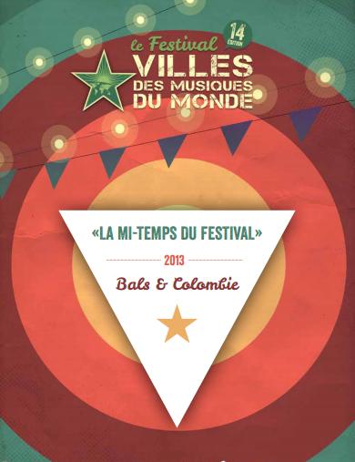 14 ème Festival Villes des Musiques du Monde. Du 11 octobre au 10 novembre 2013.
