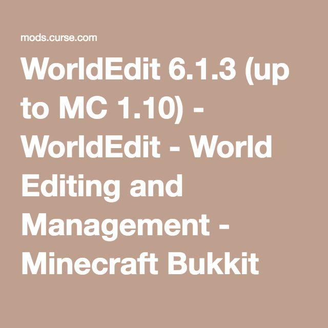WorldEdit 6 1 3 (up to MC 1 10) - WorldEdit - World Editing and