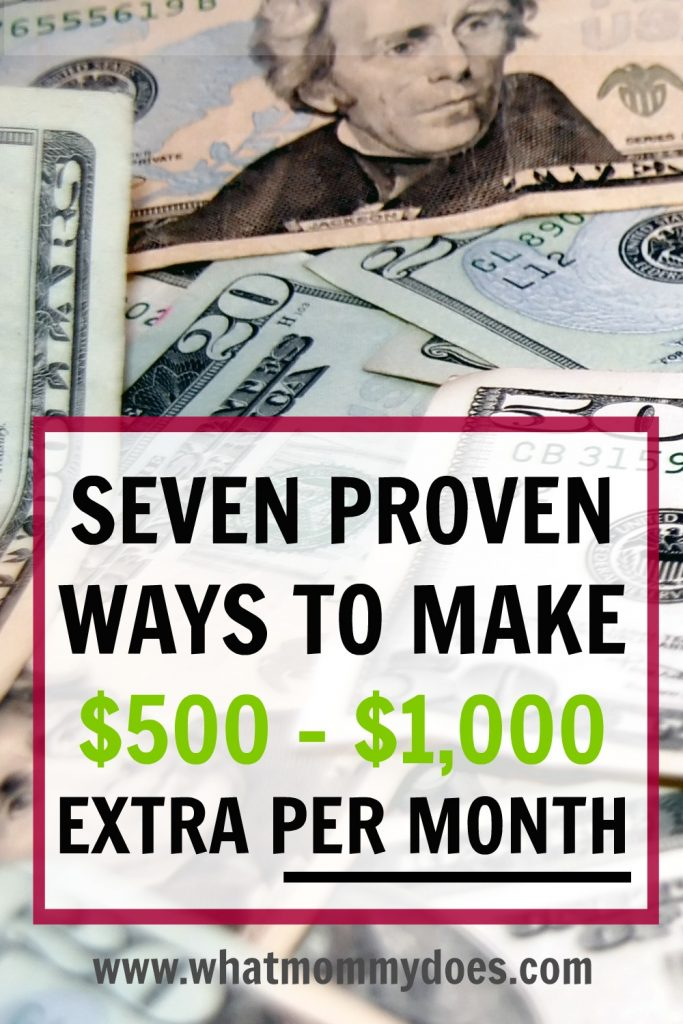 7 Ways to Make an Extra $500 – $1000 per Month {Up...