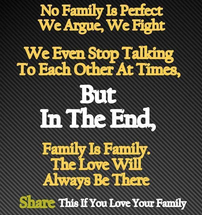Youre Family Will Always Be There For You Family Is Family The