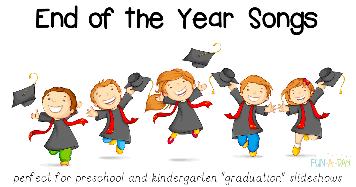 preschool graduation songs for slideshow end of the year songs for preschool and kindergarten 870