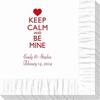 Keep Calm and Be Mine Napkins