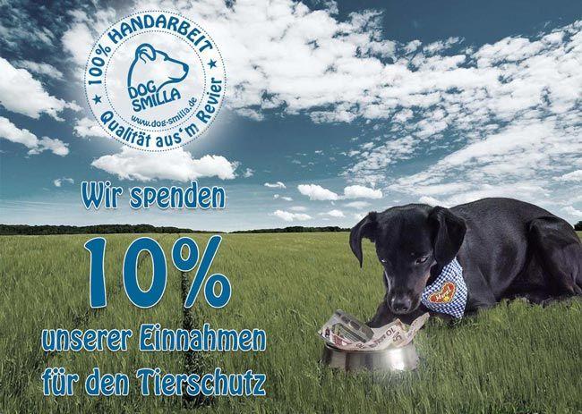 10% unseres Verkaufserlöses spenden wir für den Tierschutz, unter anderem an ausgewählte Tierschutzorganisationen und Tierheime im Revier.