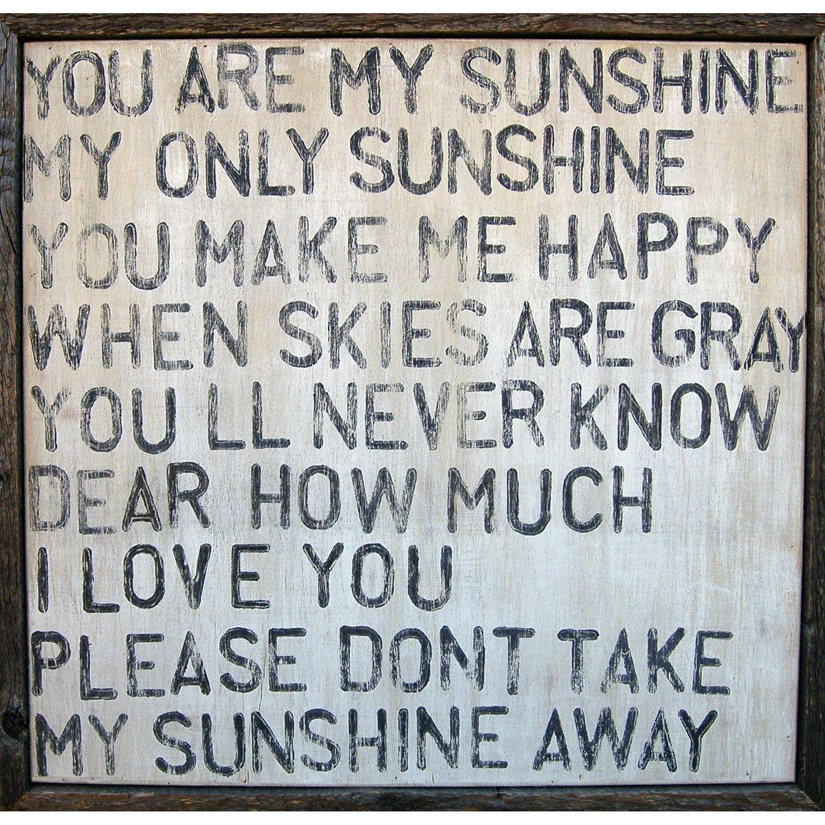 You Are My Sunshine You Are My Sunshine My Sunshine Words