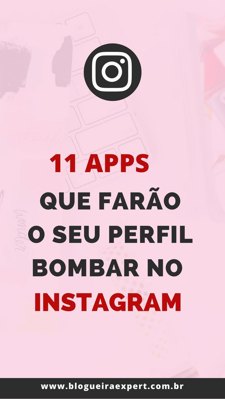 11 Aplicativos Para Stories Do Instagram Com Imagens