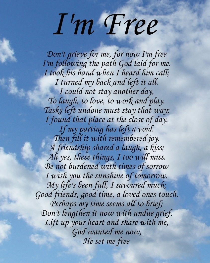 Poem Quotes: I'm Free Memorial Poem Birthday Mothers Day Funeral